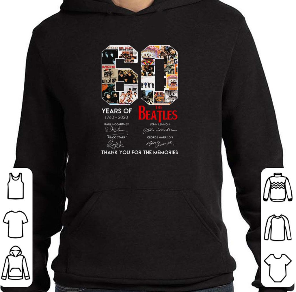 Awesome 60 Years Of The Beatles 1960 2020 Thank You For The Memories shirt