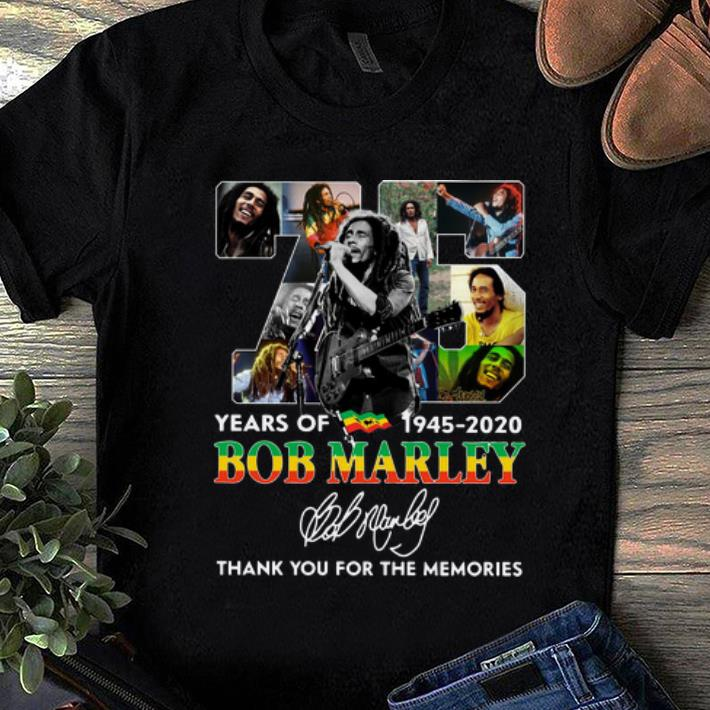 Nice 75 Years Of Bob Marley Thank You For The Memories Signature Shirt 1 1.jpg