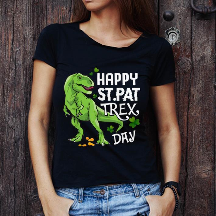Top Happy St Pat T Rex Day Dinosaur St Patrick S Day Shirt 3 1.jpg
