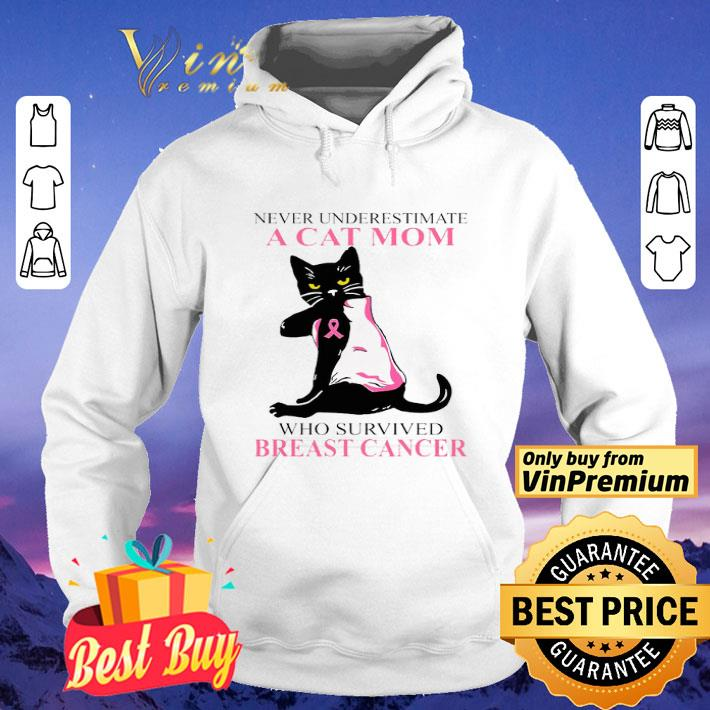 A cat mom who survived Breast Cancer shirt
