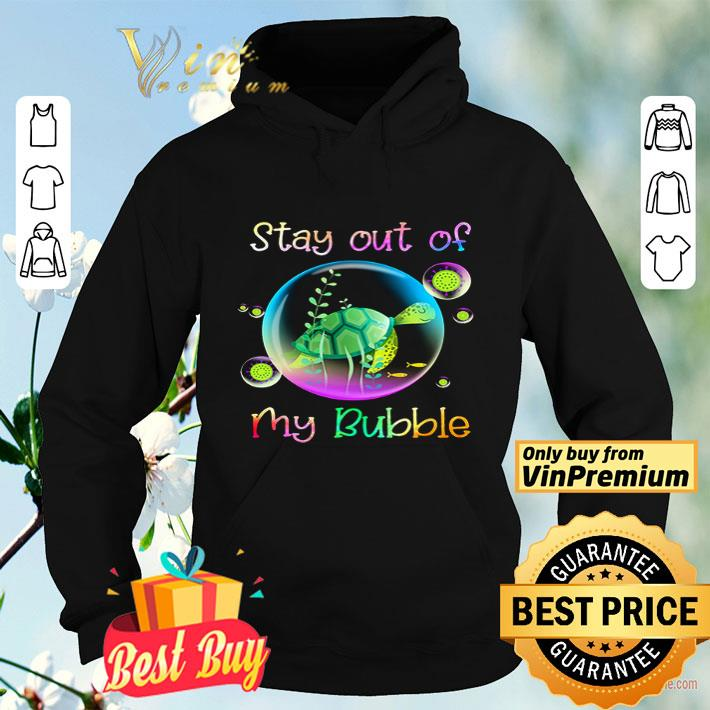 Turtle Stay Out Of My Bubble Coronavirus shirt