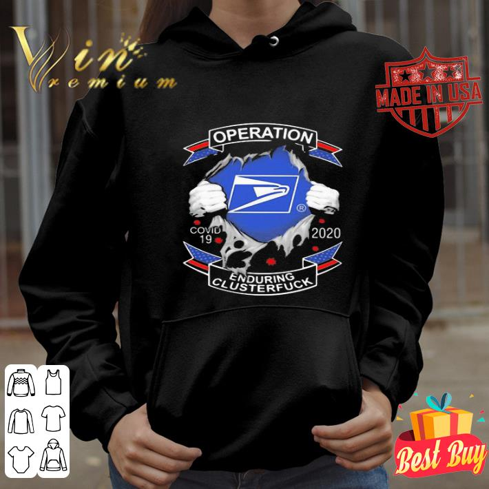 USPS operation Covid-19 2020 enduring clusterfuck shirt