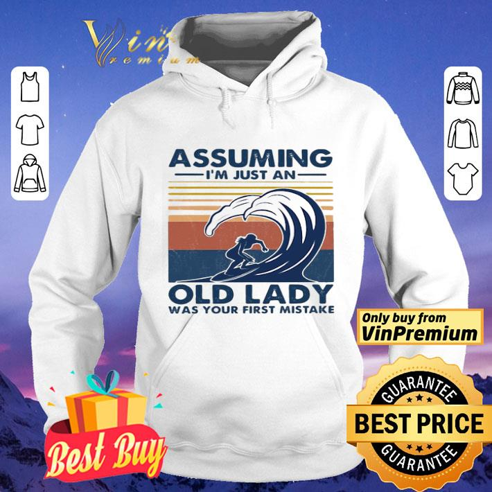 Assuming I'm just an old lady was your first mistake surfing vintage shirt