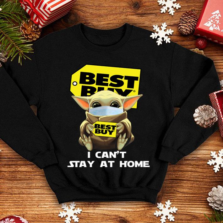 Baby Yoda Mask Best Buy I Can't Stay At Home Covid-19 shirt