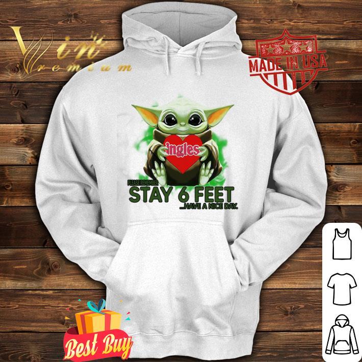 Baby Yoda hug Ingles please stay 6 feet Have a nice day Coronavirus shirt