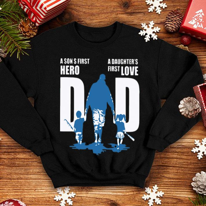Baseball Dad A Son S First Hero A Daughter's First Love Father's Day shirt