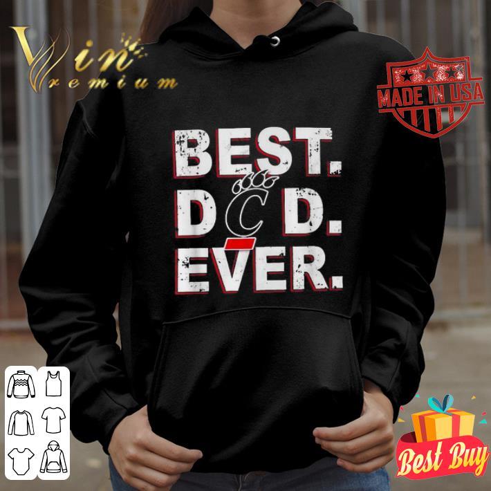 Best Dad Ever Cincinnati Bearcats Father s Day shirt 4 - Best Dad Ever Cincinnati Bearcats Father's Day shirt
