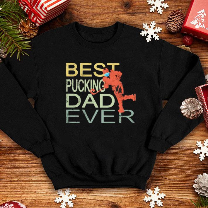 Best Pucking Dad Ever Father's Day shirt