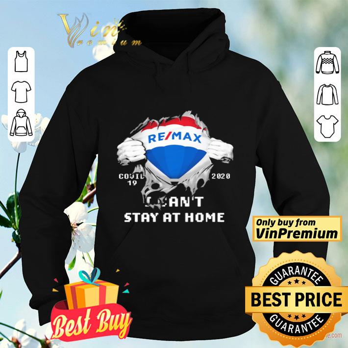 Blood Inside me REMAX covid 19 2020 i can t stay at home shirt 4 - Blood Inside me REMAX covid-19 2020 i can't stay at home shirt