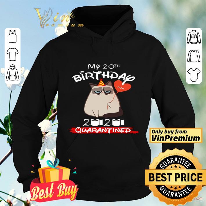 Cat My 20th Birthday 2020 Quaranantined Coronavirus shirt