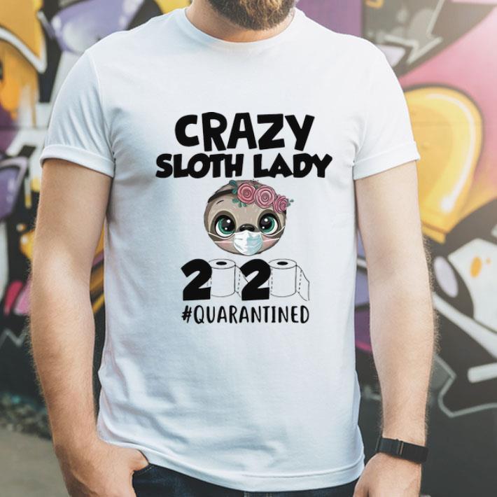 Crazy Sloth Lady 2020 #Quarantined Covid-19 shirt