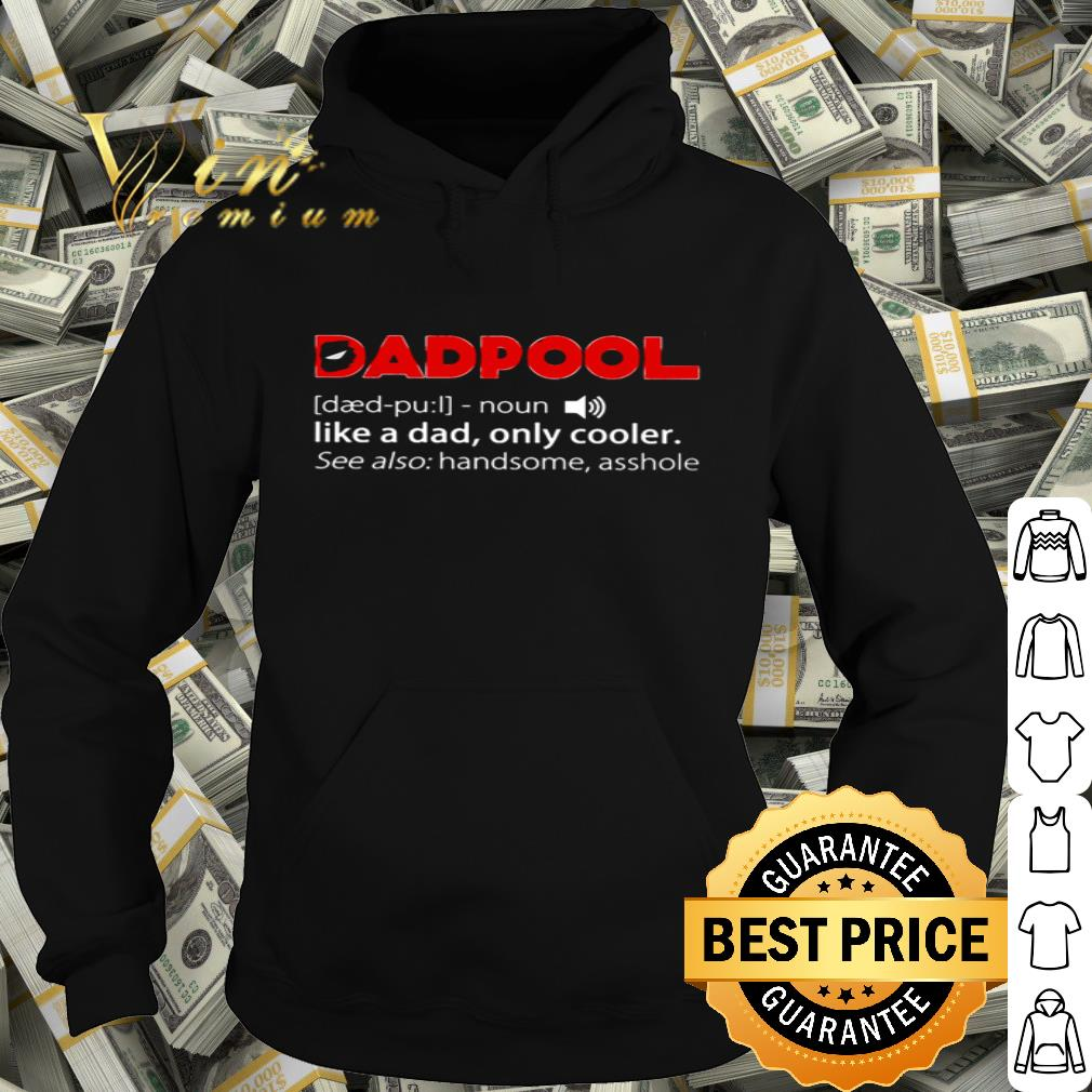 Deadpool Dadpool noun like a dad only cooler father day shirt