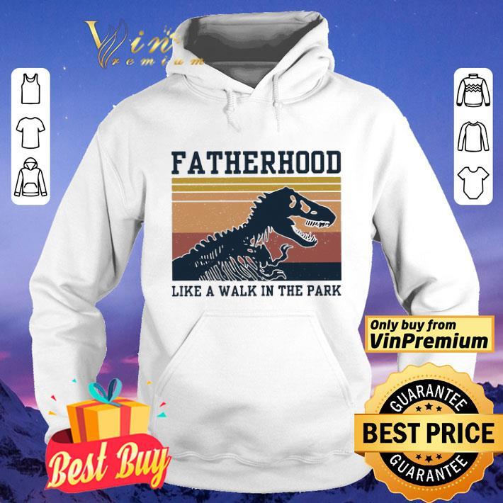 Dinosaurs Fatherhood like a walk in the park vintage shirt