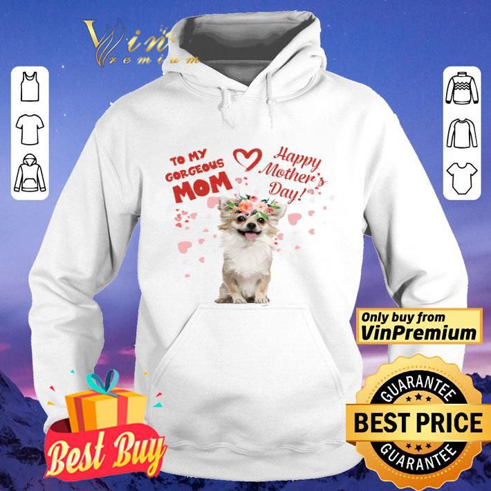 Dog Seasonal Allergies To My Gorgeous Mom Happy Mother's Day shirt