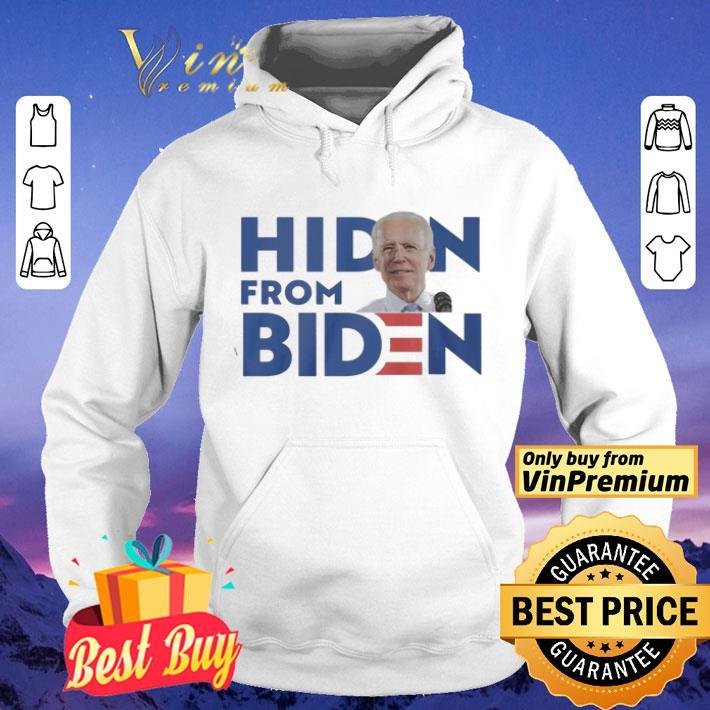Hidin From Biden Campaign Parody shirt 4 - Hidin From Biden Campaign Parody shirt