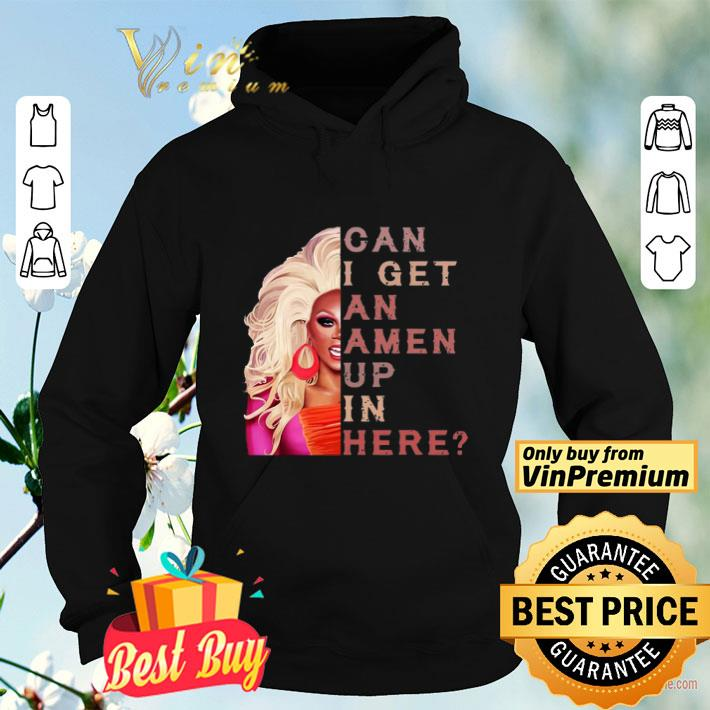 Rupaul s drag race can I get an amen up in here vintage shirt 4 - Rupaul's drag race can I get an amen up in here vintage shirt