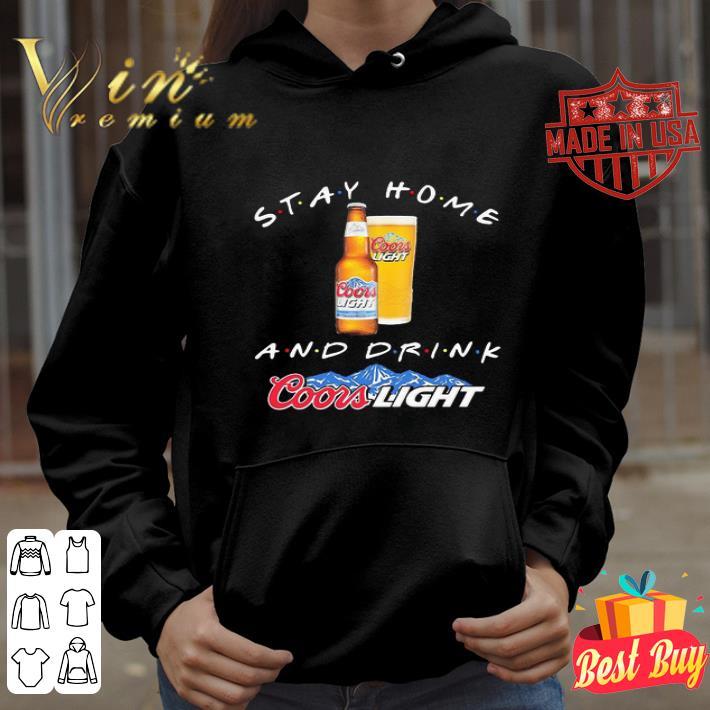 Stay home and drink Coors Light Coronavirus shirt