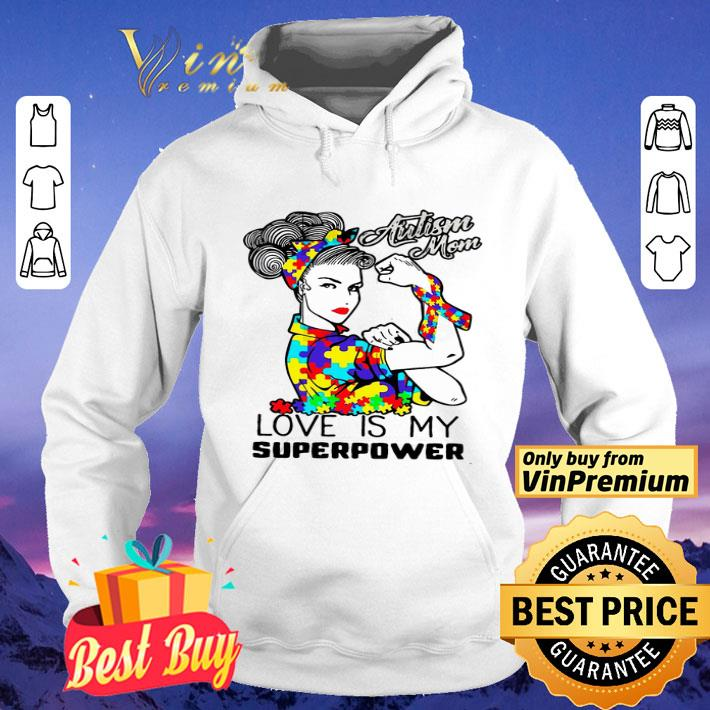 Strong Girl Autism Mom Love Is My Superpower shirt