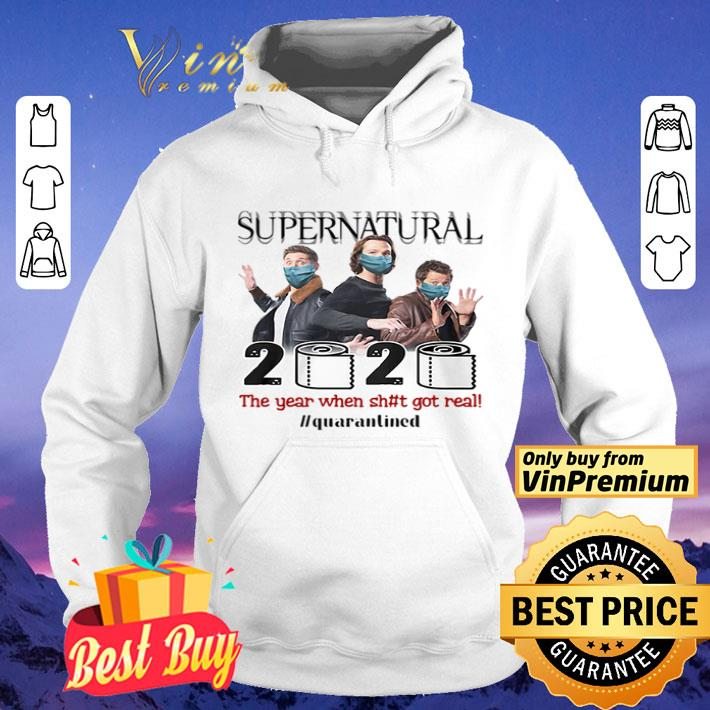Supernatural 2020 the year when shit got real quarantined shirt 4 - Supernatural 2020 the year when shit got real #quarantined shirt