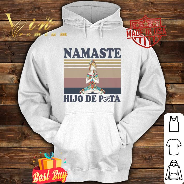 Yoga Girl Namaste Hijo De Puta Vintage shirt