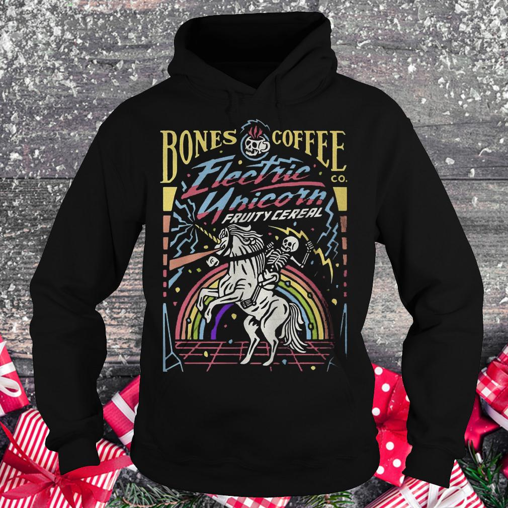 Bones coffee electric unicorn fruity cereal shirt Hoodie