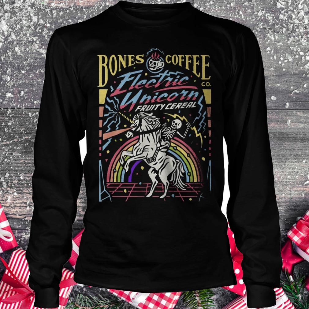 Bones coffee electric unicorn fruity cereal shirt Longsleeve Tee Unisex