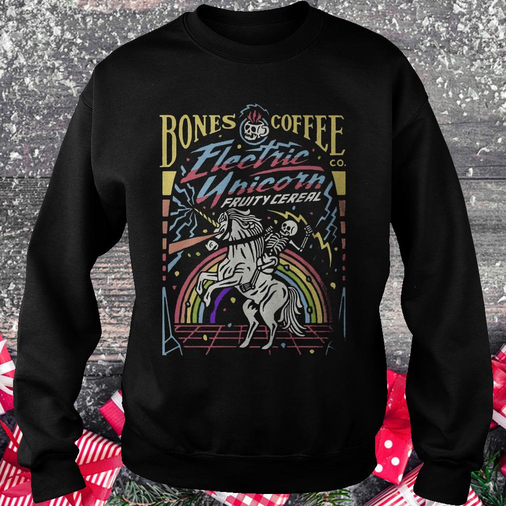 Bones coffee electric unicorn fruity cereal shirt Sweatshirt Unisex