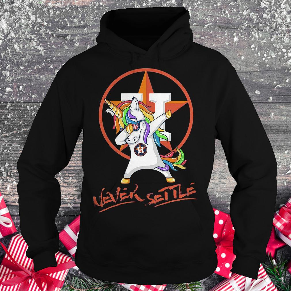 Houston Astros unicorn never settle shirt Hoodie