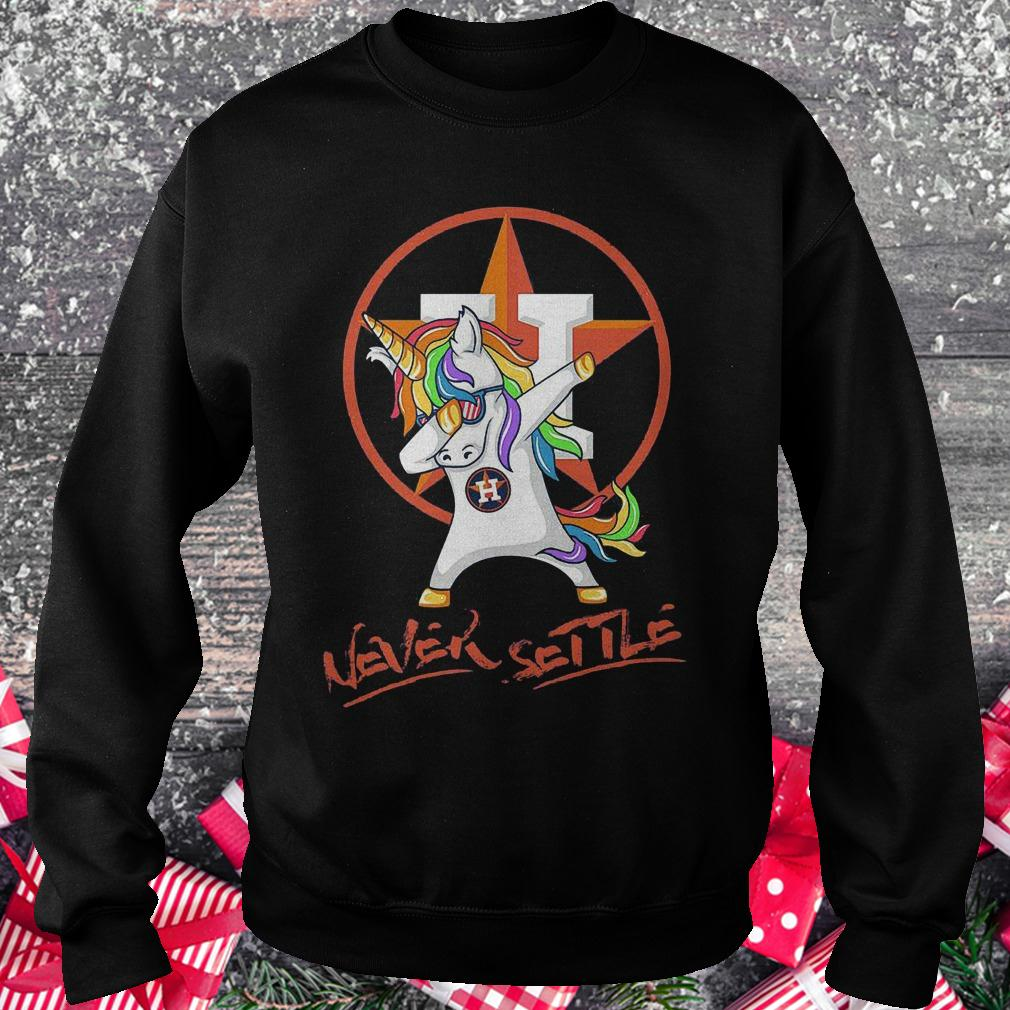 Houston Astros unicorn never settle shirt Sweatshirt Unisex