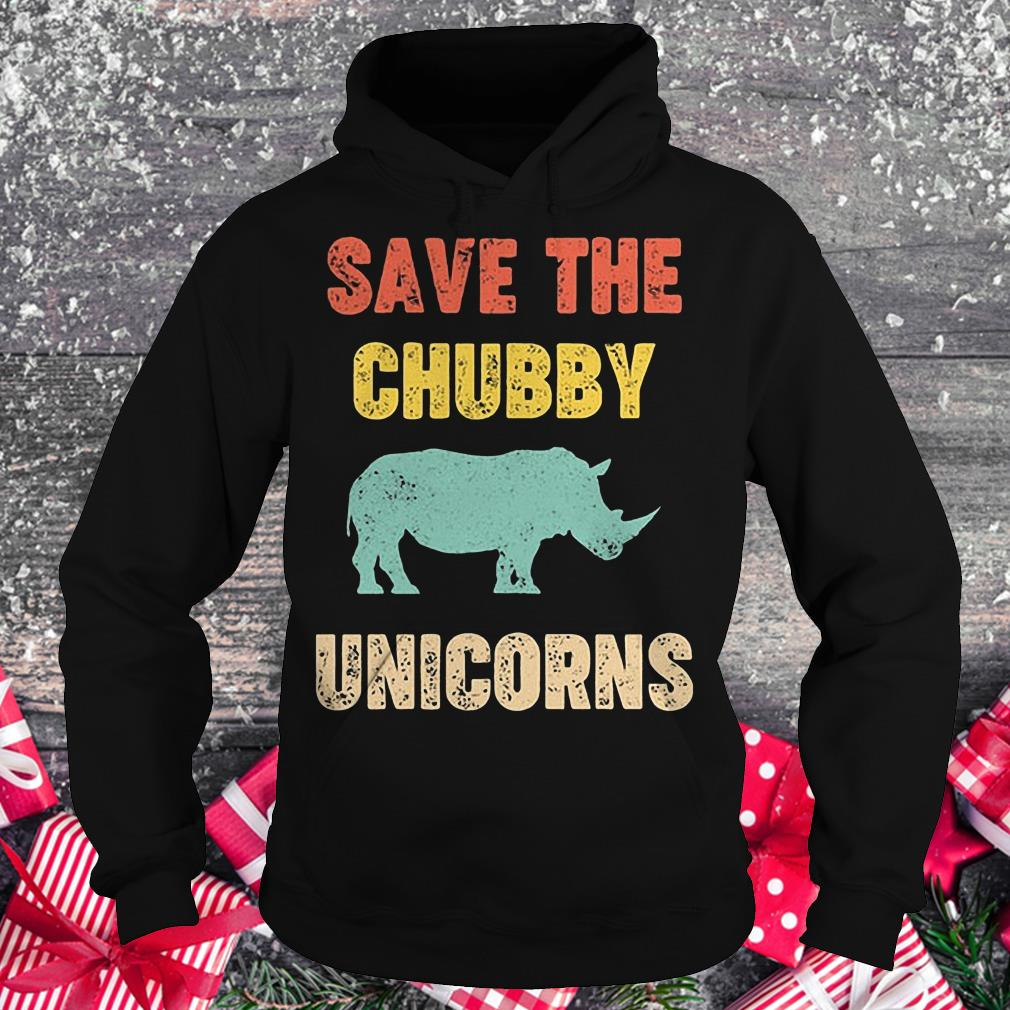 Rhinocerotidae save the chubby unicorn shirt Hoodie
