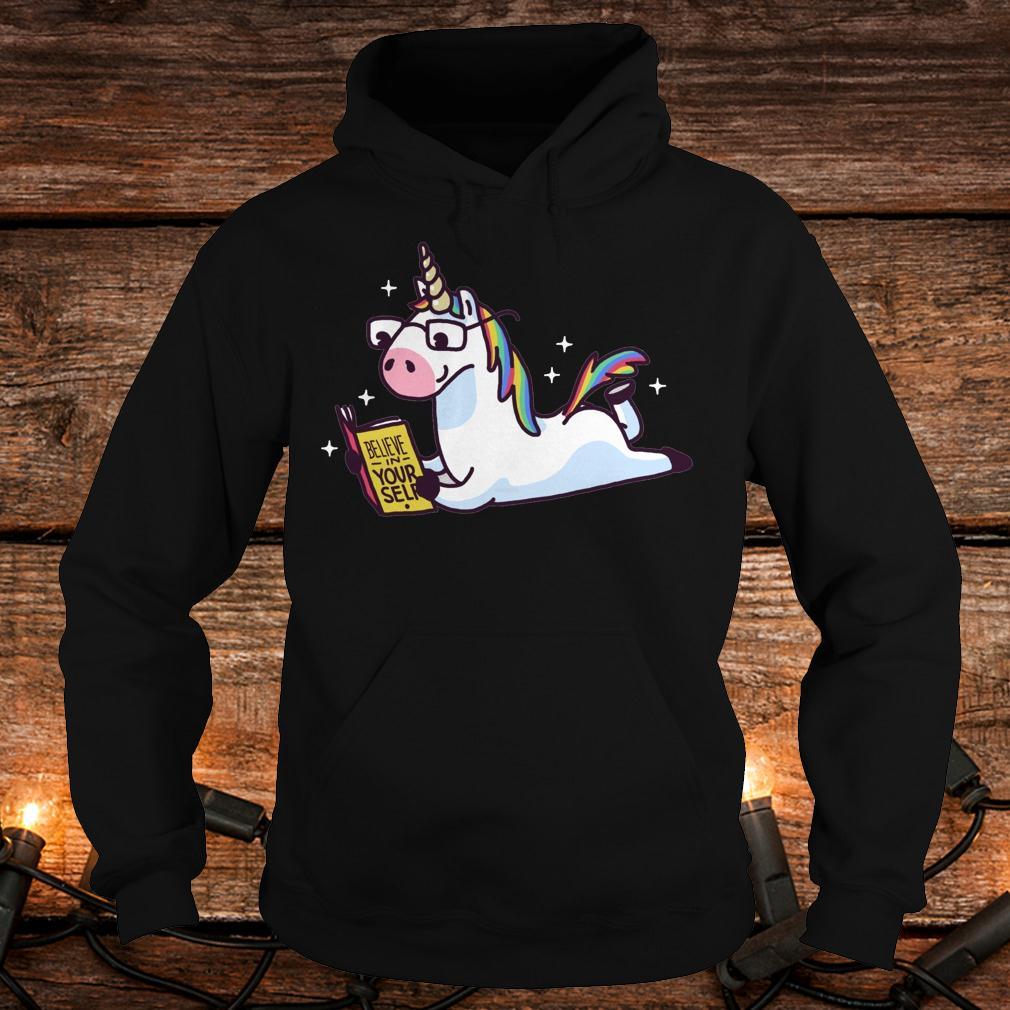 Unicorn believe in yourself magically fabulous II shirt