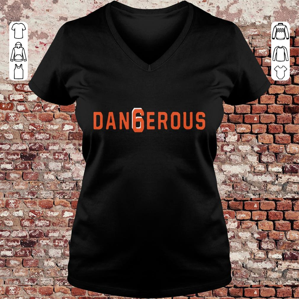 best website 3c3f5 954fc Baker Mayfield Dan6erous 6 Browns dangerous shirt