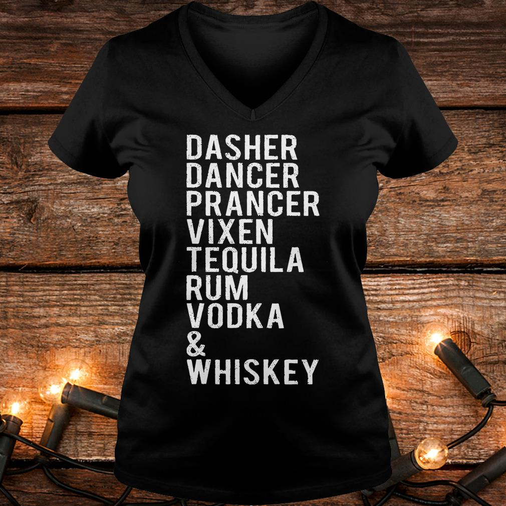 Dasher dancer prancer vixen tequila rum vodka whiskey shirt Ladies V-Neck