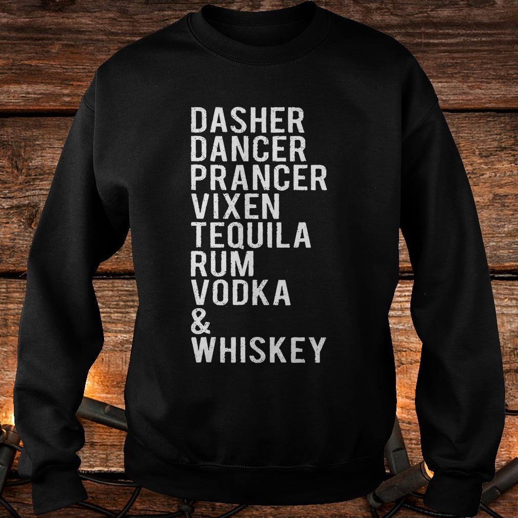 Dasher dancer prancer vixen tequila rum vodka whiskey shirt