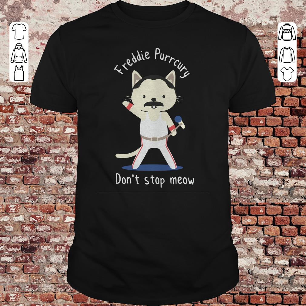 Freddie Purrcury Don't stop meow shirt, sweater