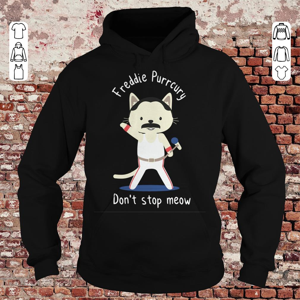 Freddie Purrcury Don't stop meow shirt, sweater Hoodie
