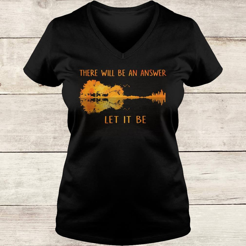 Guitar lake shadow Let it be there will be an answer shirt Ladies V-Neck