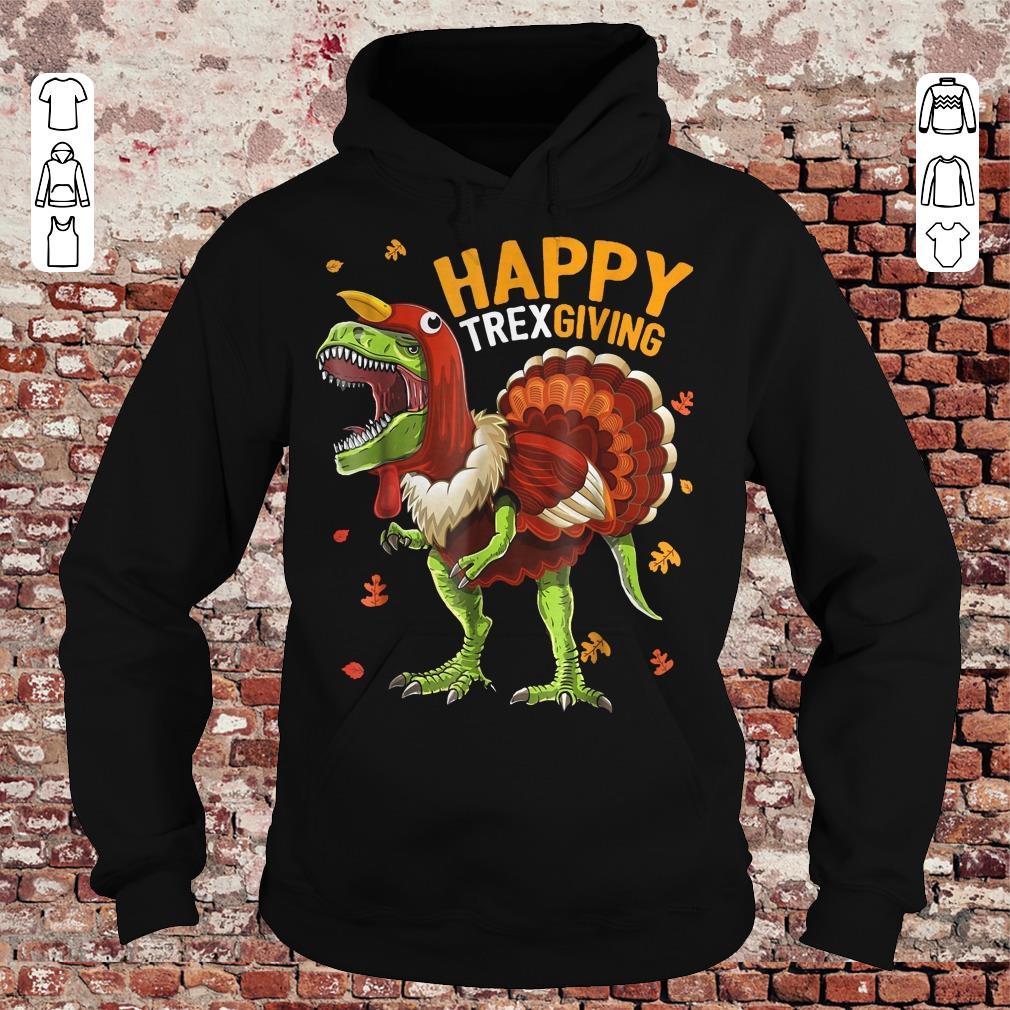 Happy Trexgiving shirt Hoodie