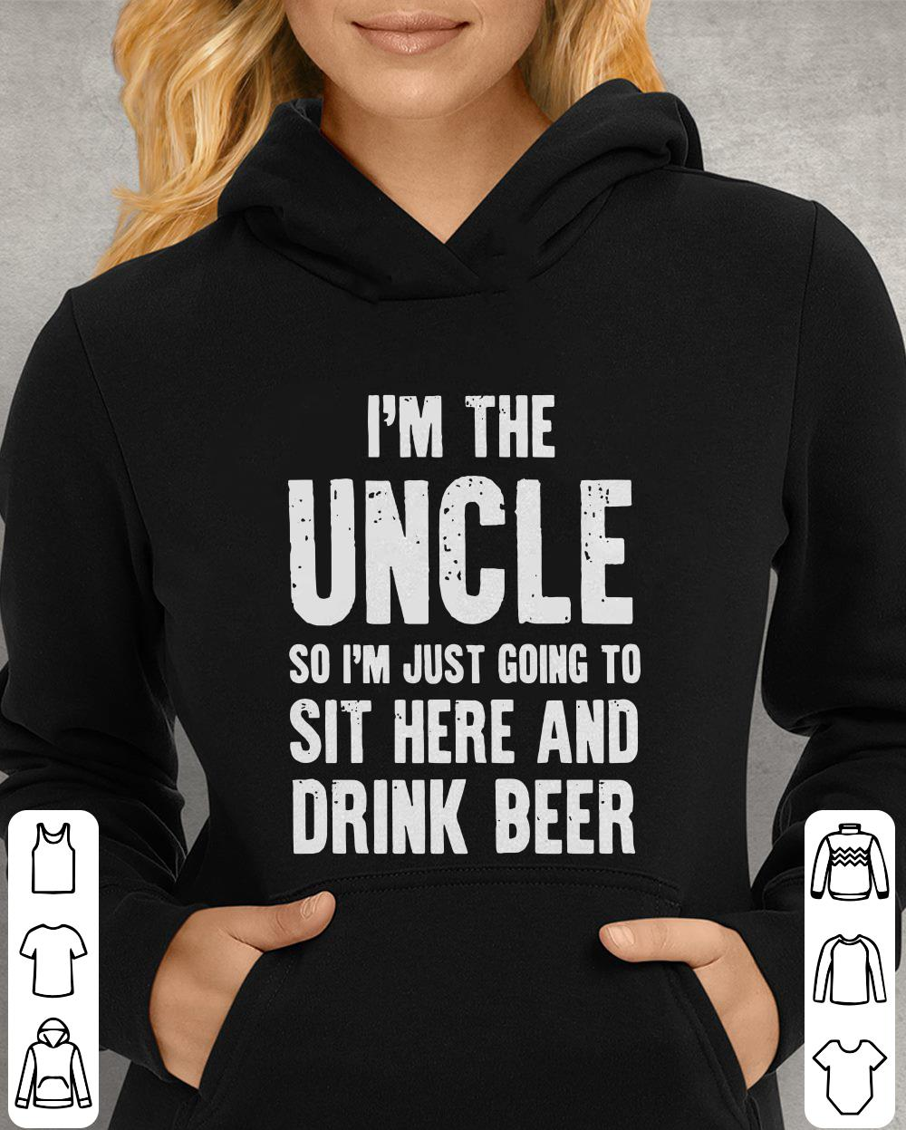 https://unicornshirts.net/images/2018/11/I-m-the-uncle-so-I-m-just-going-to-sit-here-and-drink-beer-shirt_4.jpg