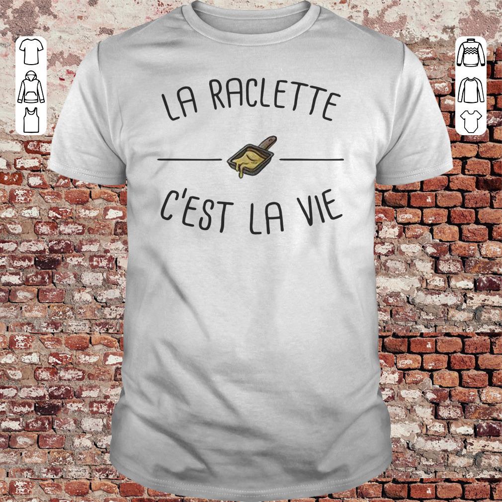La raclette C'est la vie shirt