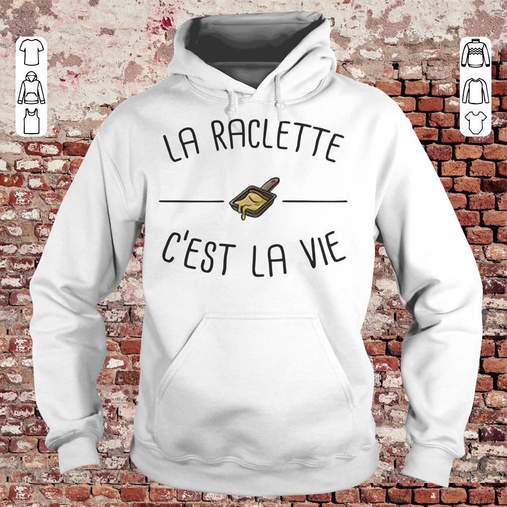 La raclette C'est la vie shirt Hoodie