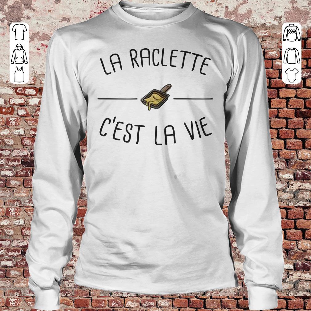 La raclette C'est la vie shirt Longsleeve Tee Unisex