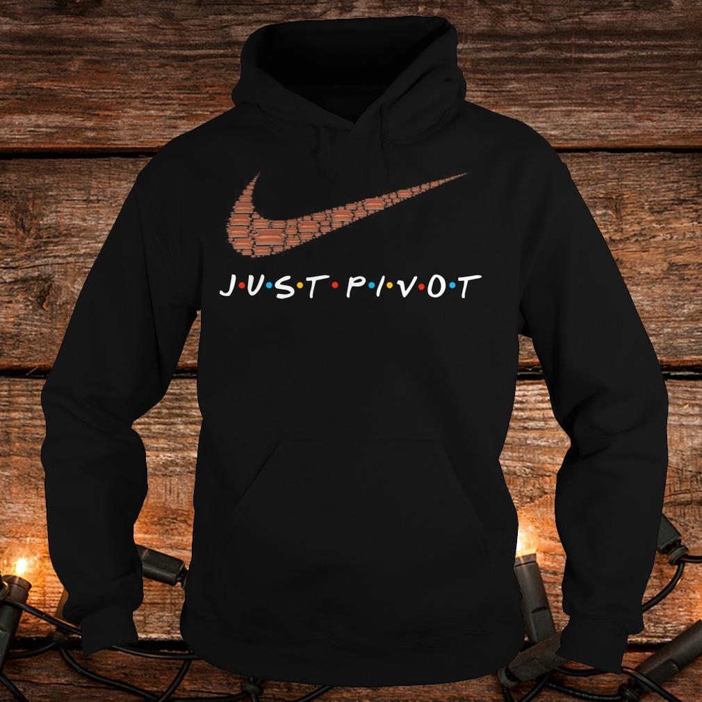 Nike just pivot shirt Hoodie
