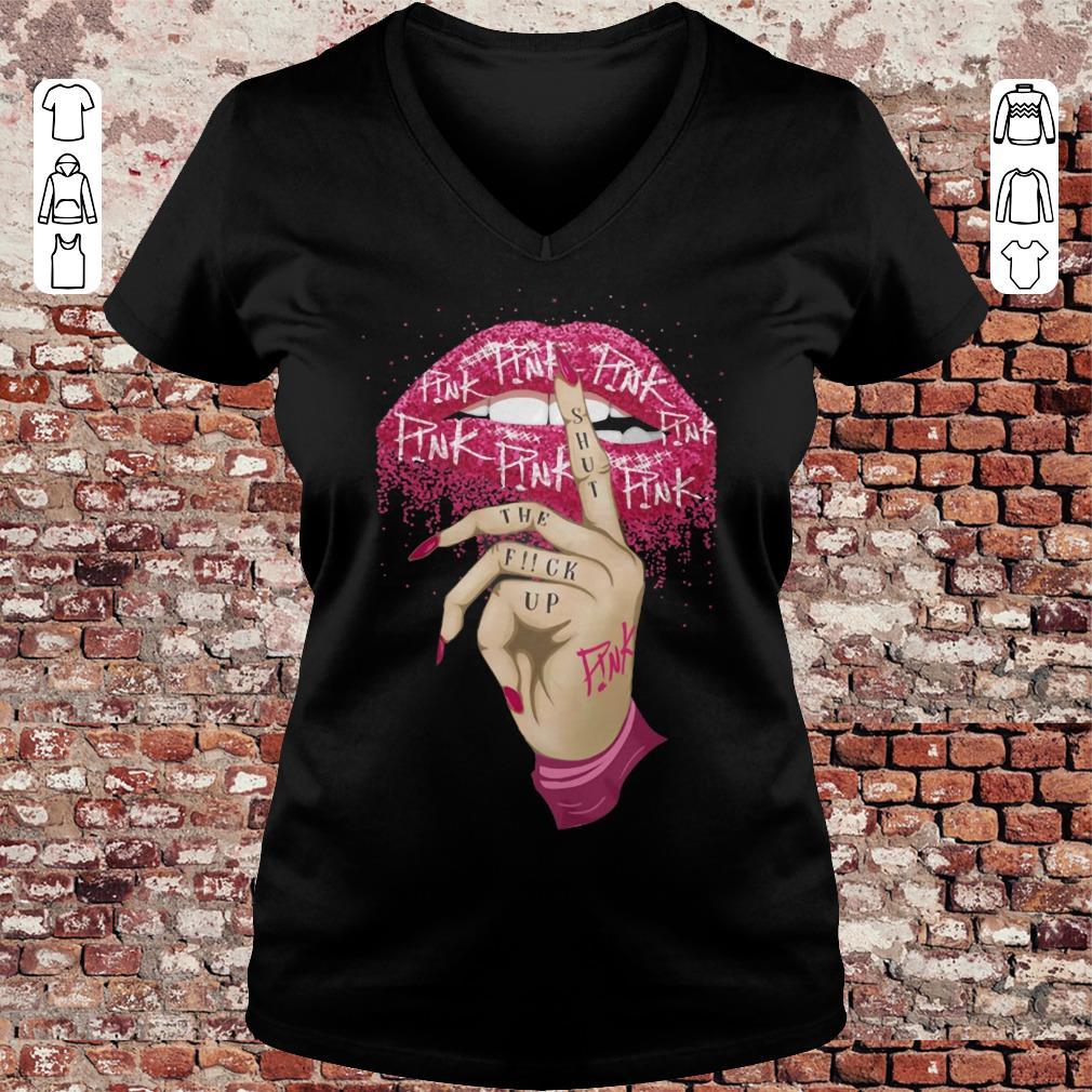 6a55aa16652 Pink shut the fuck up shirt