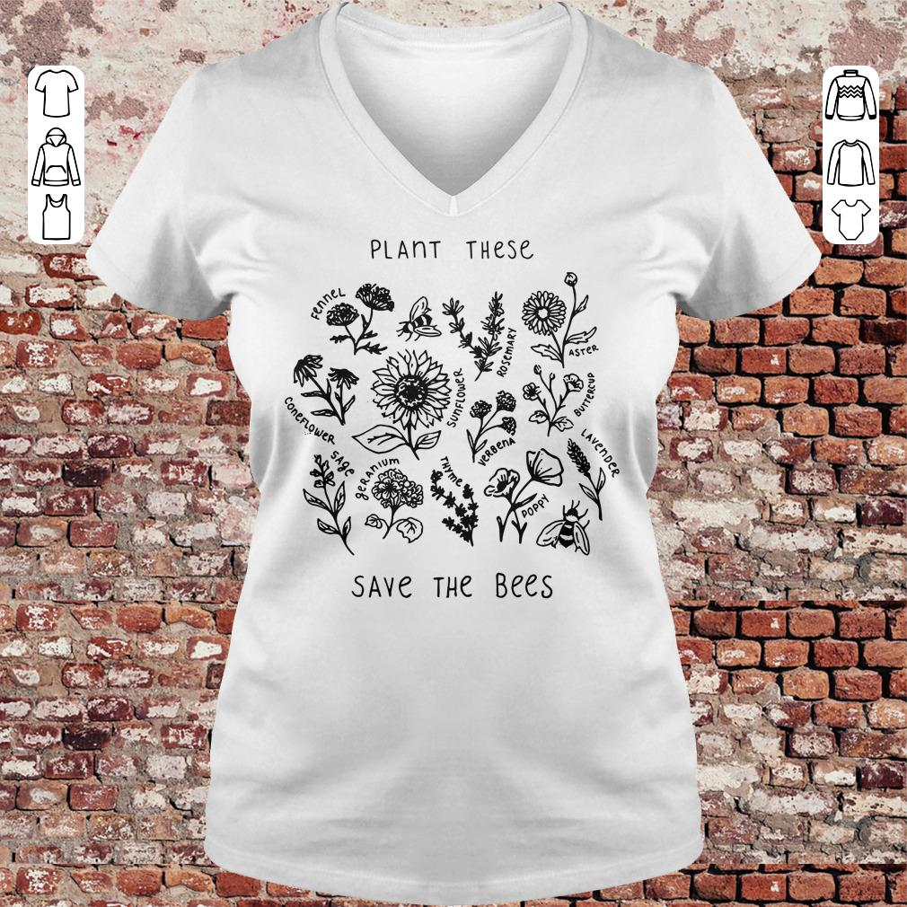 Plant these save the bees shirt Ladies V-Neck