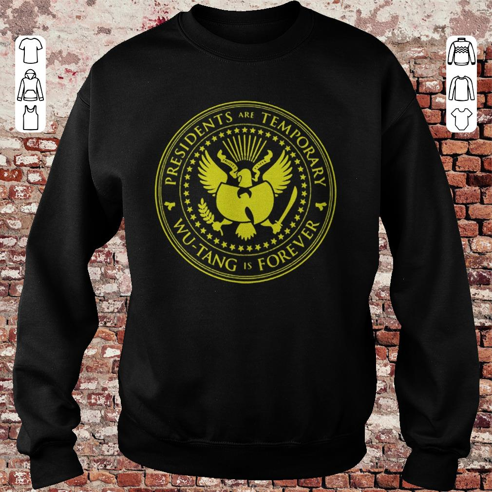 b9cc39a46fc https   unicornshirts.net images 2018 11 Presidents- Guys Tee. Presidents  are Temporary Wu-Tang is Forever ...