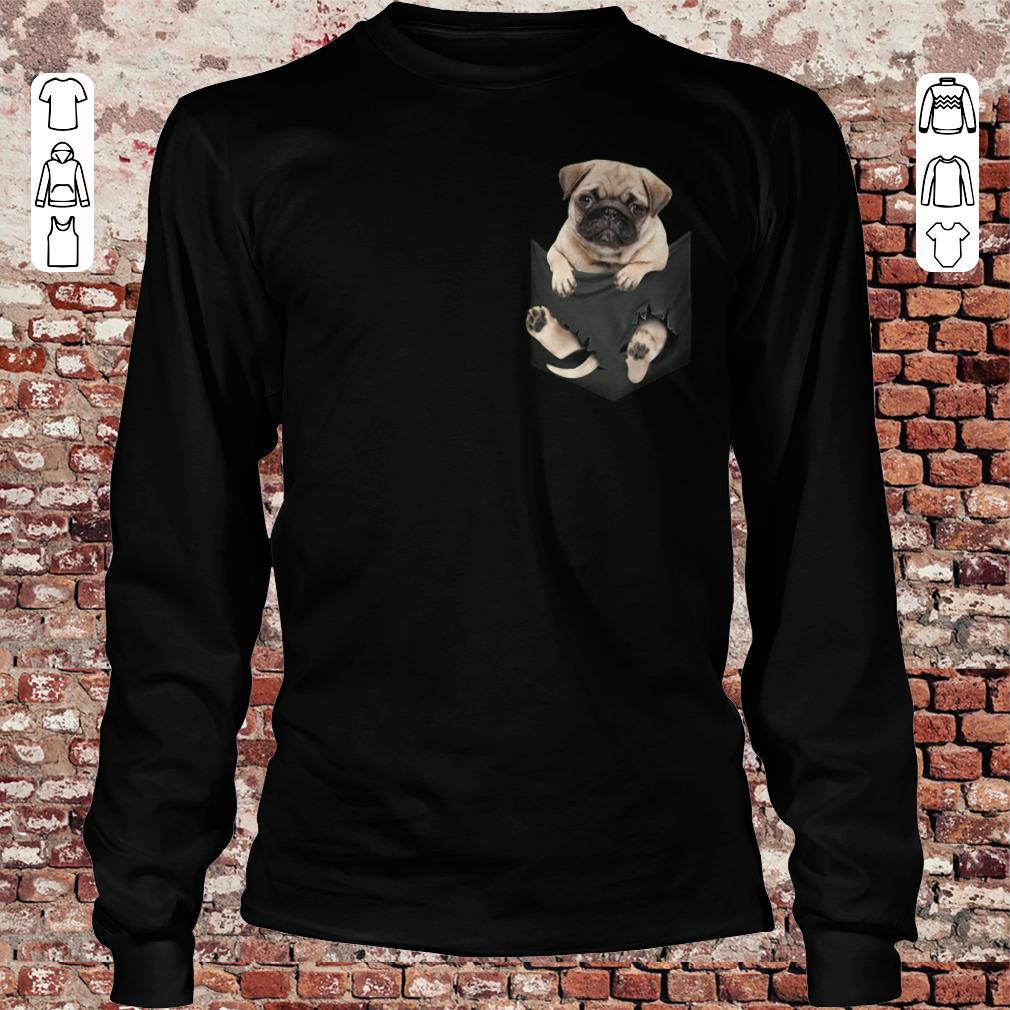 Pug dog In Pocket shirt, sweater Longsleeve Tee Unisex