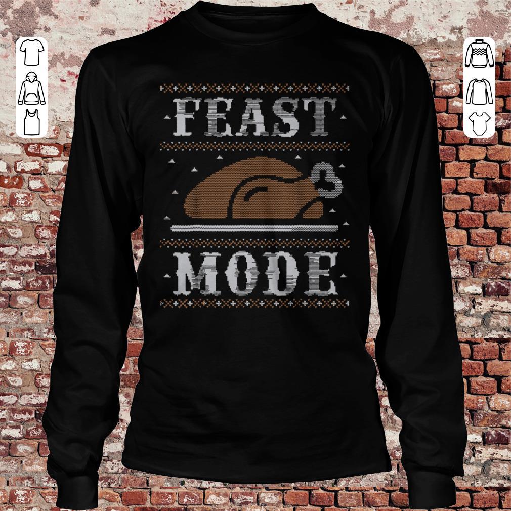 Thanksgiving Feast Mode sweater shirt Longsleeve Tee Unisex