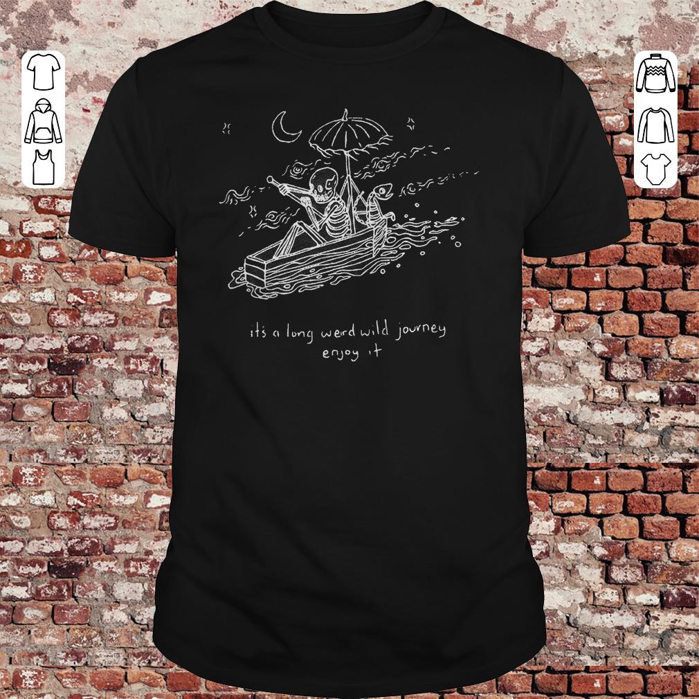 The Journeyman it's a long weird wild journey enjoy it shirt