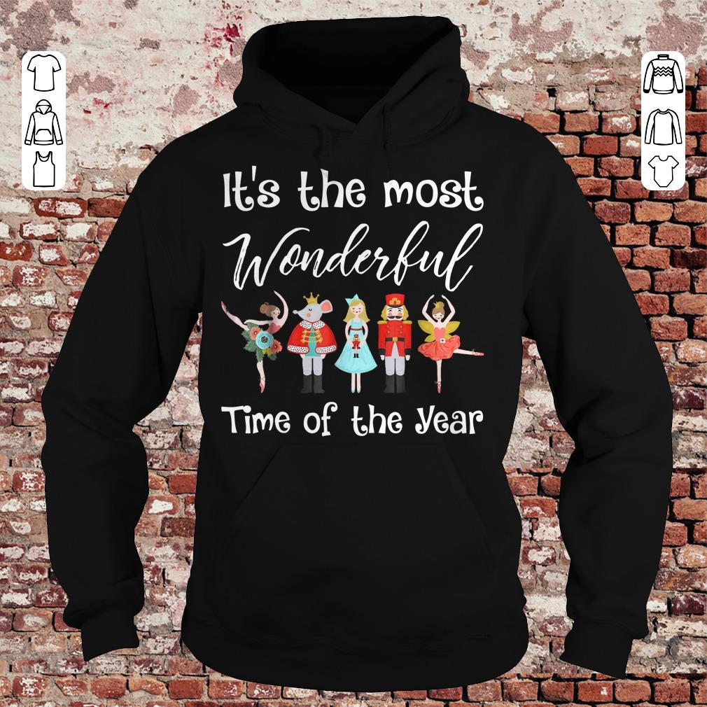 The Nutcracker Ballet Dance It's the most wonderful time of the year shirt Hoodie